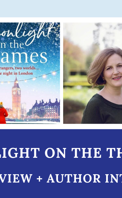 Moonlight On The Thames: Book Review + Author Interview