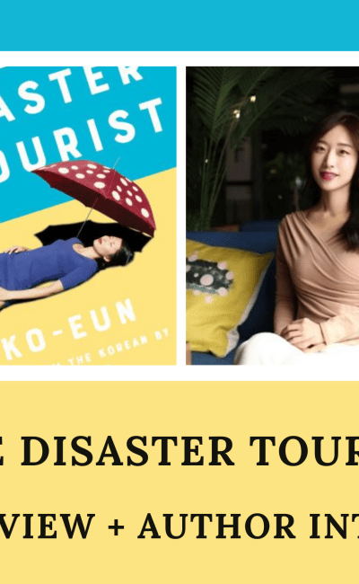 The Disaster Tourist: Book Review + Author Interview