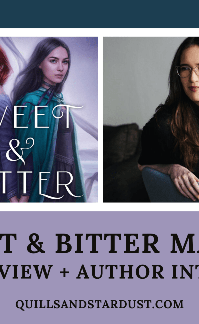 SWEET & BITTER MAGIC: BOOK REVIEW + AUTHOR INTERVIEW