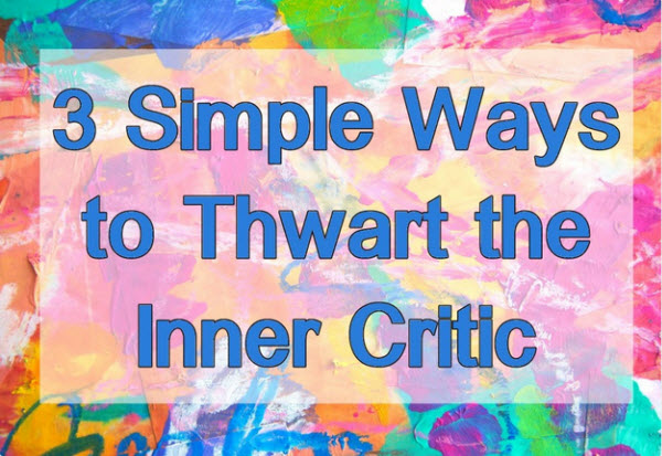 Thwart Inner Critic PDF and Video