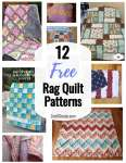 12 Free Rag Quilt Patterns