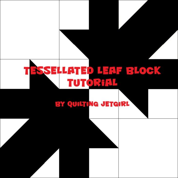 Tessellated Leaf Block Tutorial