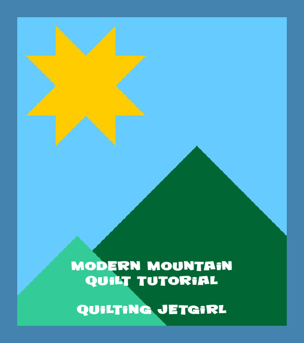 Modern Mountain Quilt Tutorial