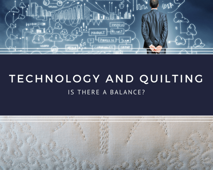Technology and Quilting