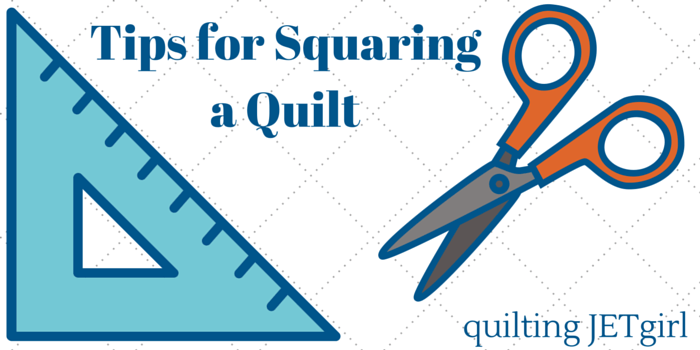 Tips for Squaringa Quilt