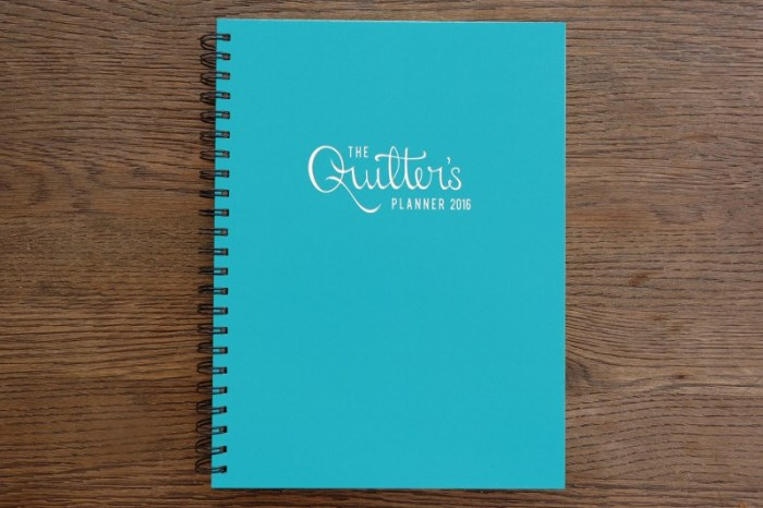 The Quilters Planner 2016
