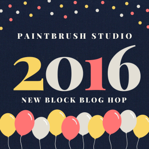 2016 Paintbrush Studio New Block Blog Hop