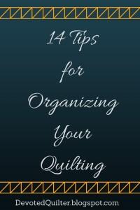 12-tipsfororganizingyourquilting
