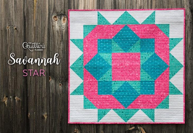 Savannah Star – Quilt for The Quilter's Planner – Quilting Jetgirl : savannah quilt pattern - Adamdwight.com