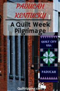 Sharing my Paducah Quilt Week experience #paducah #quiltweek #paducahquiltweek #kentucky