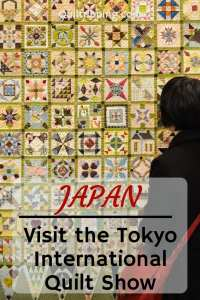 Visit the Tokyo International Quilt Festival to see the most amazing work in this art form #tokyoquiltfestival #tokyoquiltshow #quiltshow #tokyo #japan