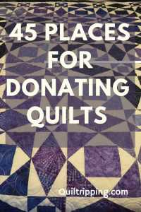 Sharing my ultimate list of 45 places to donate quilts to charity
