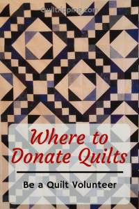 List of places where you can donate quilts and quilt supplies #donatequilts #quiltdonations