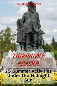 Explore these 25 summer activities in Fairbanks Alaska #fairbanks #fairbanksactivities #alaska