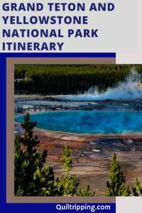 Sharing my itinerary to see Grand Tetons and Yellowstone National Park