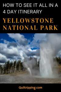 The perfect 4 day Yellowstone National Park itinerary to see all the best sights