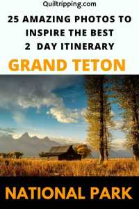 Sharing 25 photos to inspire a Grand Teton National Park itinerary