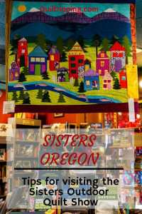This is my advice for the best way to see the Sisters Outdoor Quilt Show #sisters #quiltshow #oregon