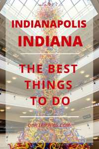 Discover all the best things to do in Indianapolis, Indiana for the artistic soul