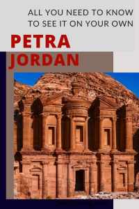 Sharing everything you need to know so you can visit Petra, Jordan on your own