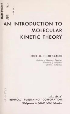 An introduction to molecular kinetic theory, uno de los tantos libros de la pluma de Joel Henry Hildebrand