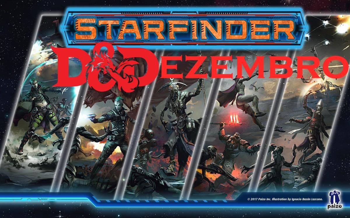 D&Dezembro| Conheça Starfinder!