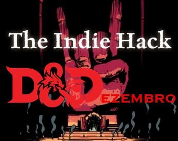 D&Dezembro | Resenha - The Indie Hack.