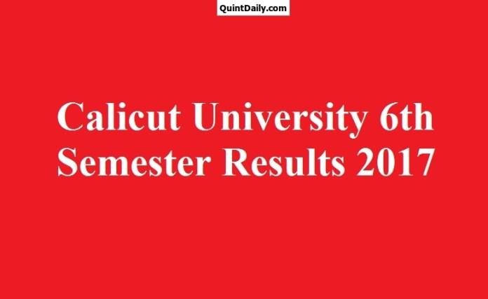 Calicut University 6th Semester Degree Results 2017