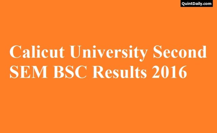 Calicut University 2nd SEM BSC Results 2016