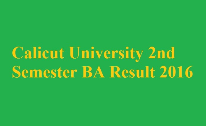 Calicut University 2nd Semester BA Result 2016
