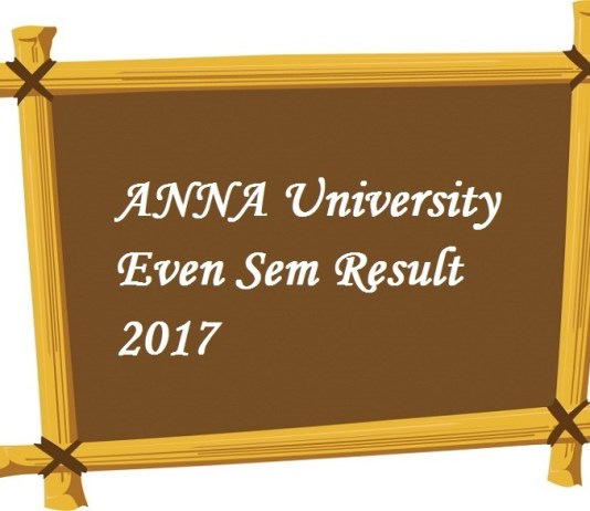 Anna University Even SEM Result 2017