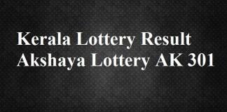 Kerala Lottery Result Akshaya Lottery AK 301