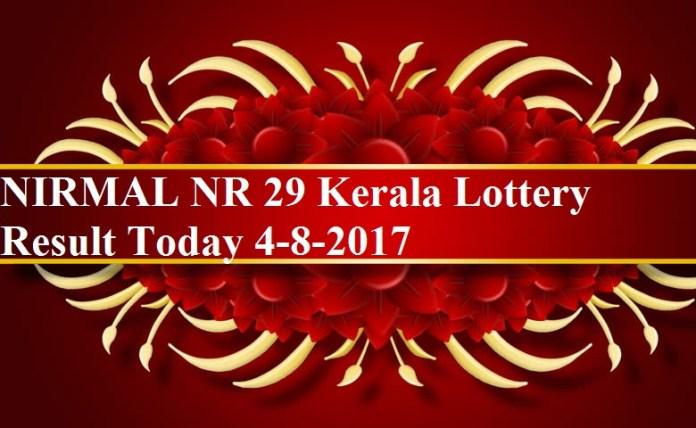 NIRMAL NR 29 Kerala Lottery Result Today 4-8-2017
