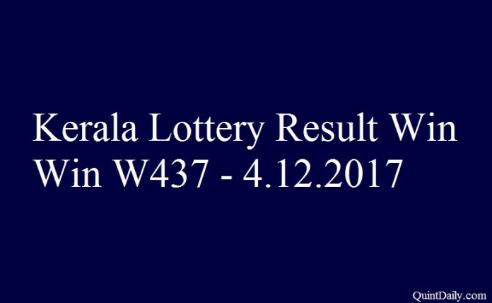 Kerala Lottery Result Today Win Win W437 - 4.12.2017