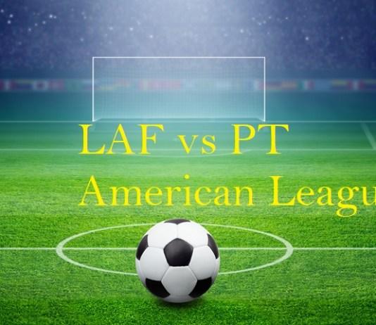 LAF vs PT American League