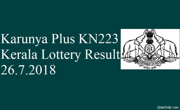 Karunya Plus KN223 Kerala Lottery Result 26.7.2018 #KeralaLotteryResult #Quintdaily