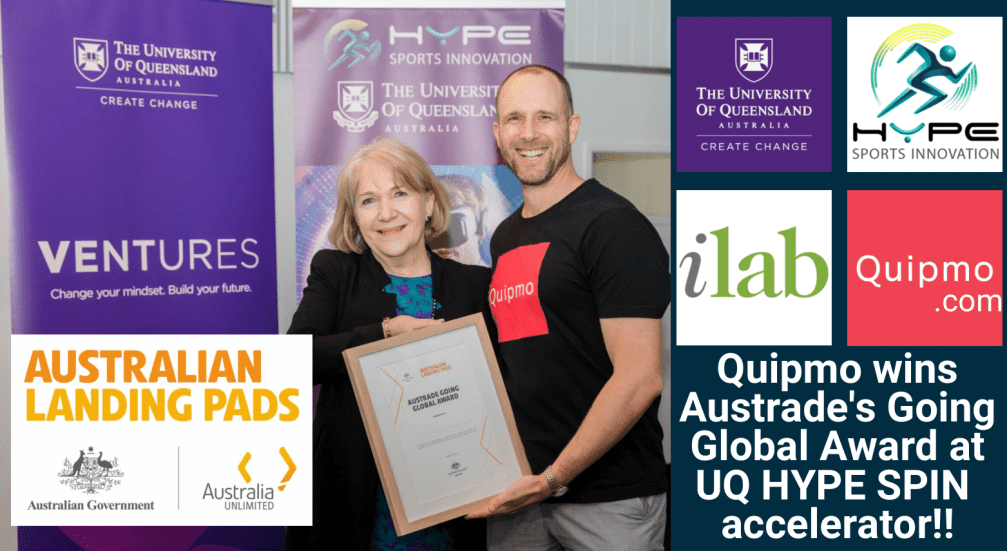 Quipmo Wins Austrade's Going Global Award at UQ HYPE SPIN Accelerator!!