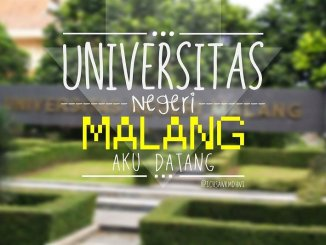 Segudang Alasan Agar Pilihanmu Jatuh Kepada Universitas Negeri Malang