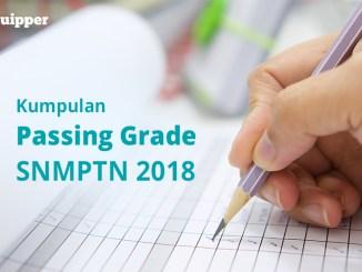 Kumpulan Passing Grade Lengkap SNMPTN 2018