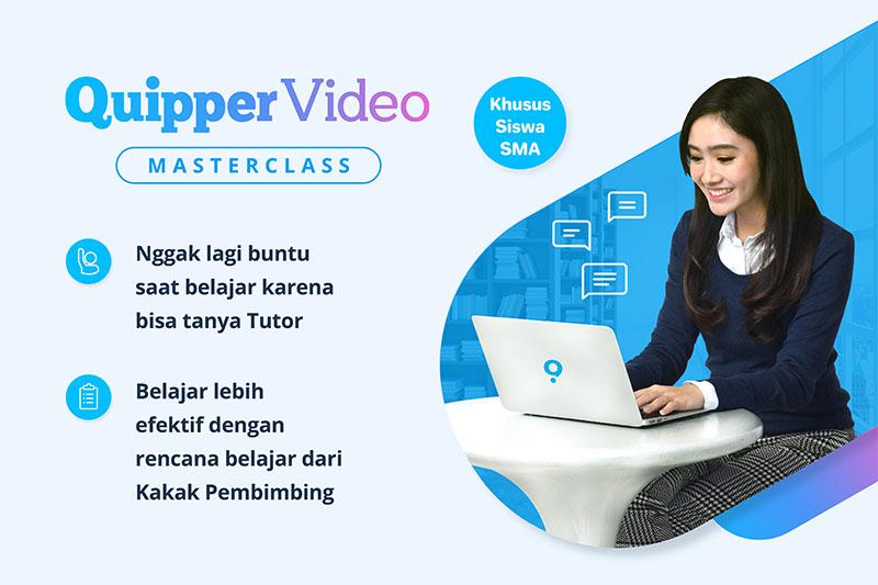Belajar Lebih Efektif dan Interaktif dengan Quipper Video Masterclass!