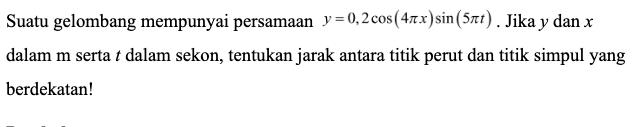 Gelombang Berjalan dan Stasioner - Fisika Kelas 11 ...