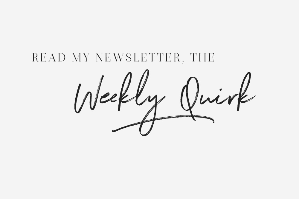Quirky Newsletter #8