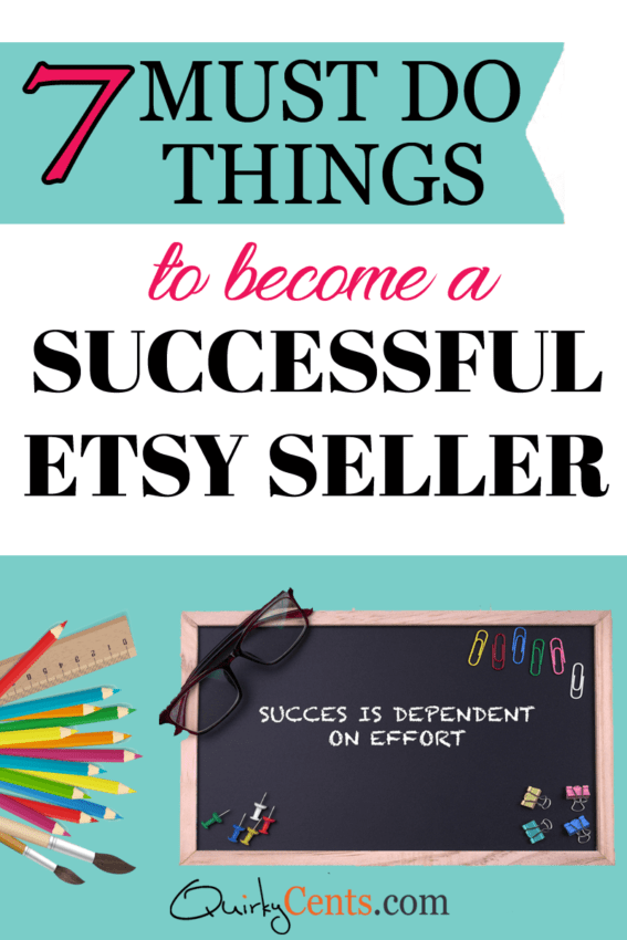 7 Things You Absolutely Must Do to Be a Successful Etsy Seller