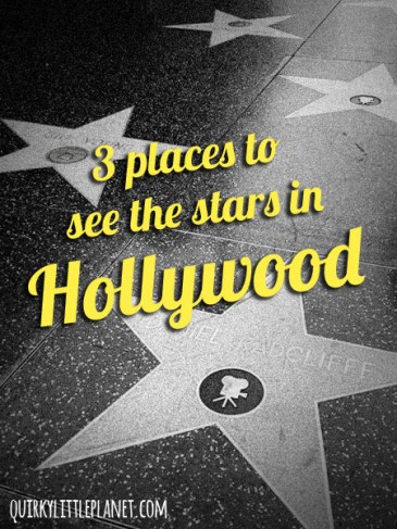 3 places to see the stars in Hollywood - read all about it!