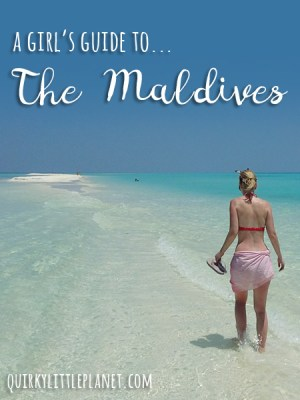 A girl's guide to The Maldives - a brief but handy guide to a paradise honeymoon destination, written by a normal girl!