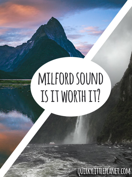 Milford Sound - is it worth it?