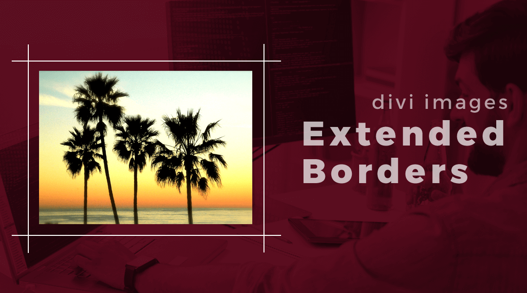 How To Add Borders Around An Image That Extend Beyond Each Other At The Corners