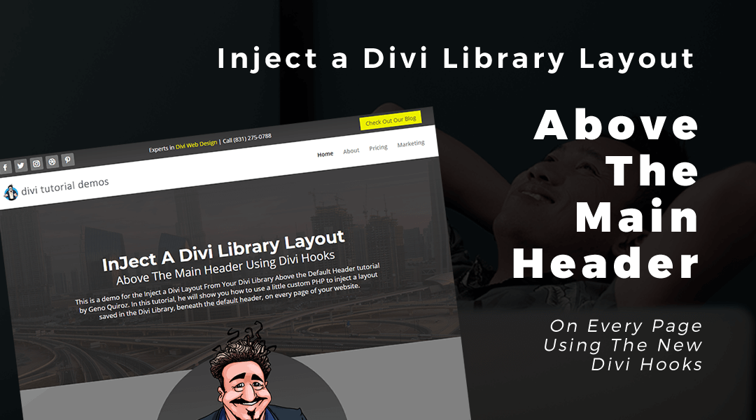 Inject a Divi Layout From Your Divi Library Above the Default Main Header