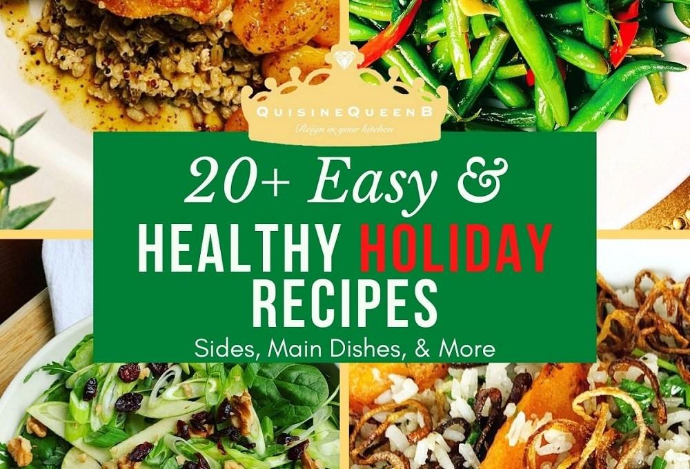 20+ Easy & Healthy Holiday Recipes