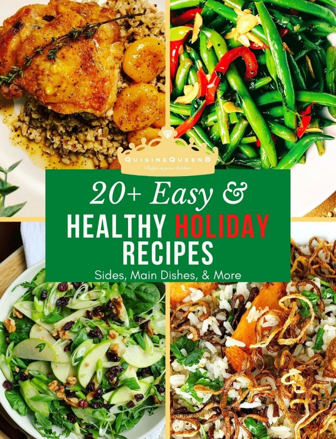 20+ Easy & Healthy Holiday Recipes